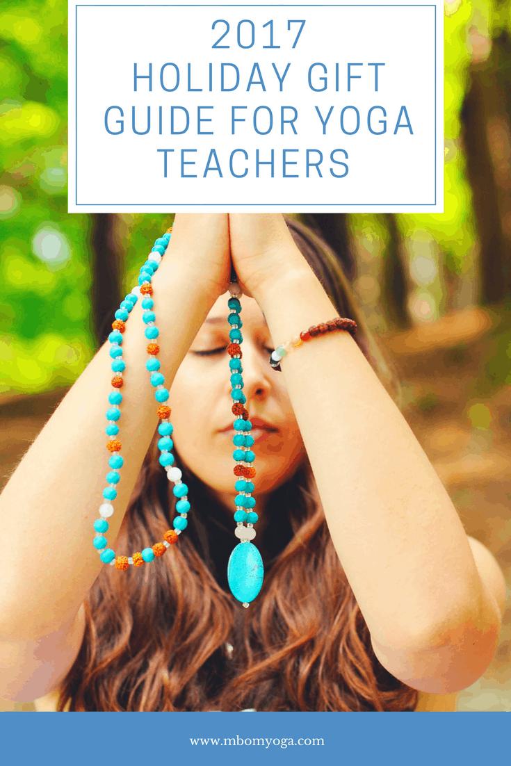 2017 Holiday Gift Guide for Yoga Teachers - M B Om
